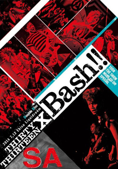 THIRTY×THIRTEEN BASH!! -TOUR THE SHOW MUST GO ON SPECIAL-ジャケット
